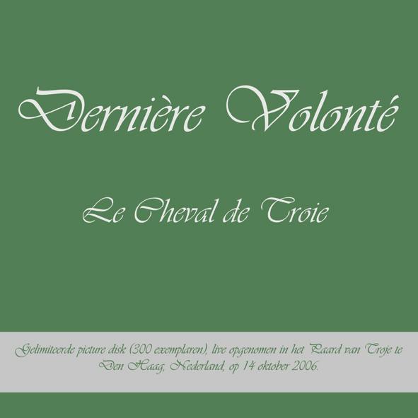 Derniere Volonte - Le Cheval de Troie