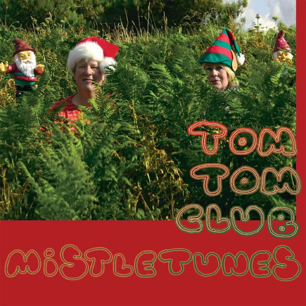 Tom Tom Club - Mistletunes (front vinyl single)