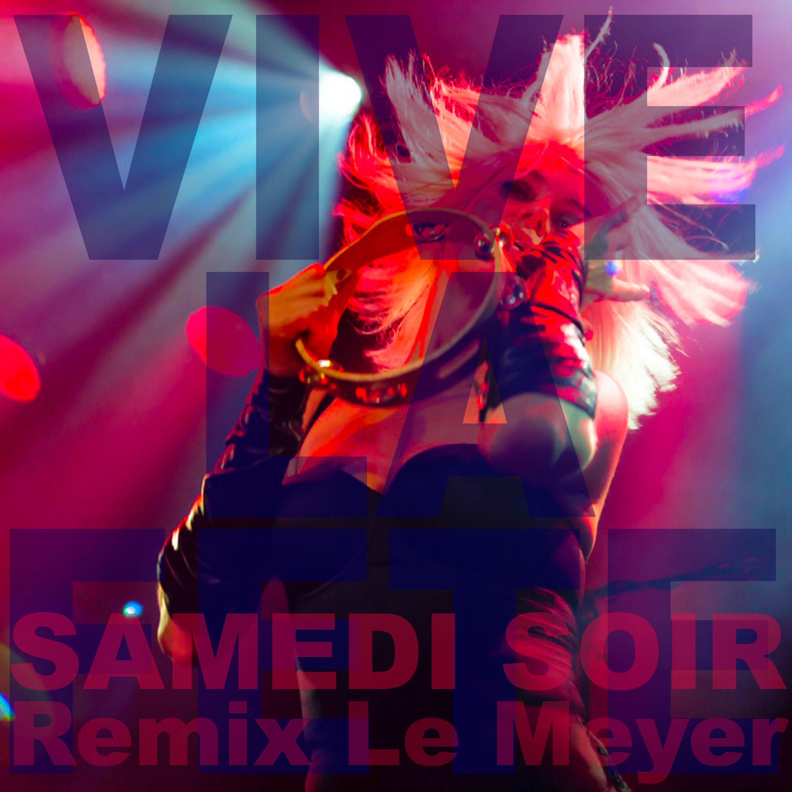 Vive la Fete - Samedi Sour (Remix)